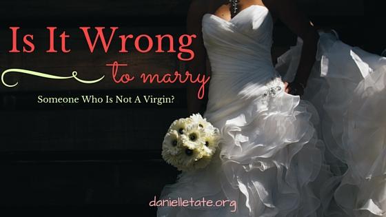 Should I Marry A Non-Virgin