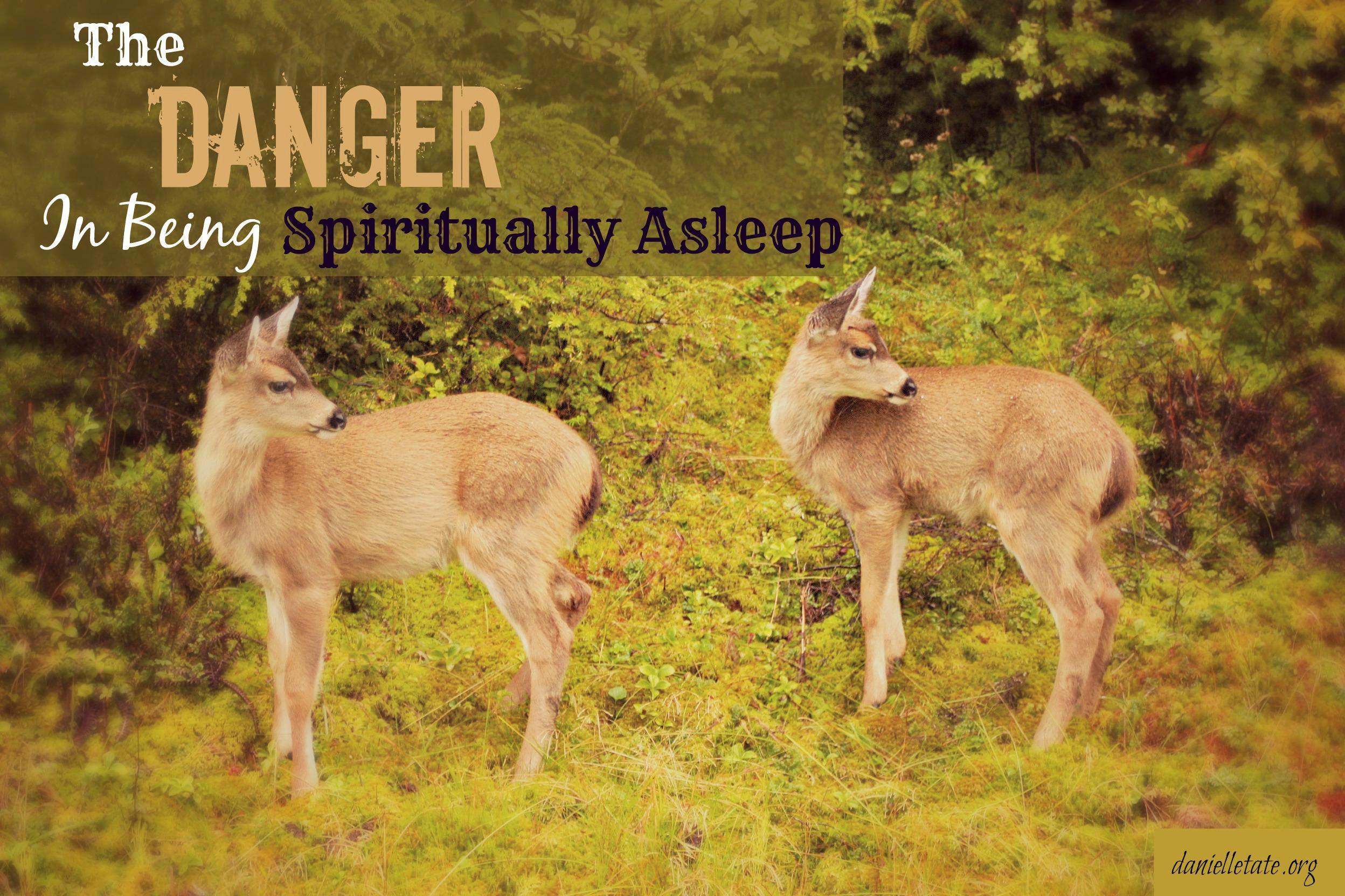 Are You Spiritually Asleep?